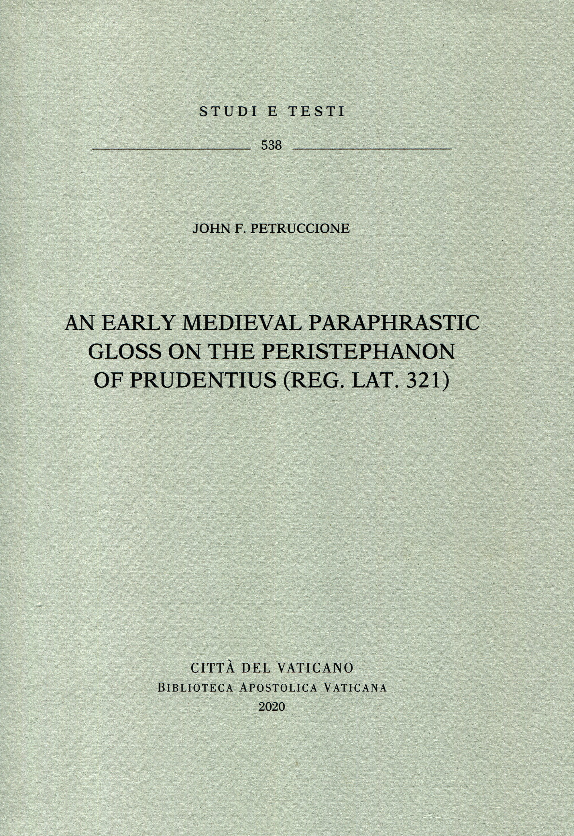 An early medieval paraphrastic gloss on the Peristephanon of Prudentius (Reg. lat. 321).