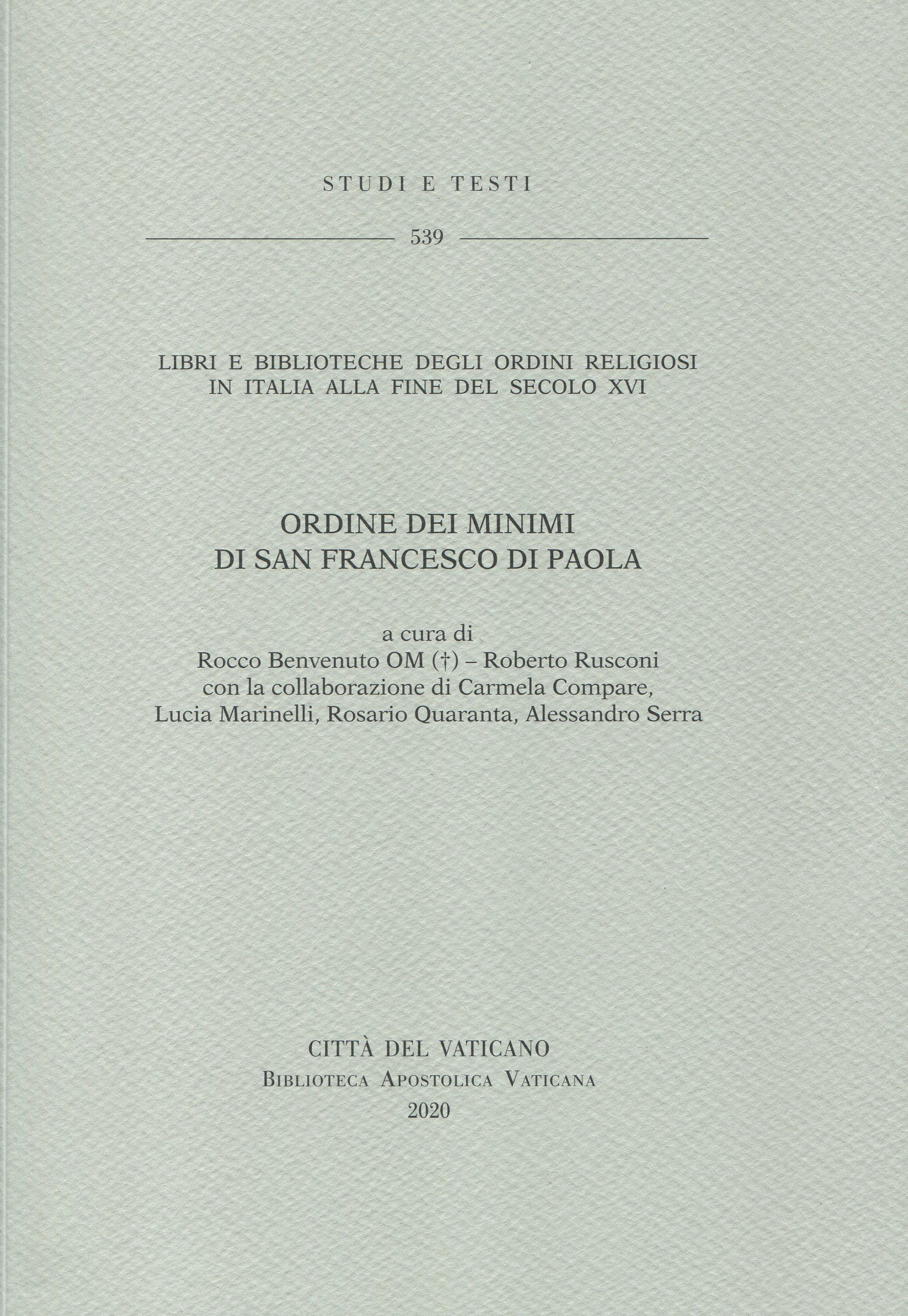 Libri e Biblioteche degli ordini religiosi in Italia alla fine del secolo XVI. ‒ 7. Ordine dei Minimi di san Francesco di Paola.